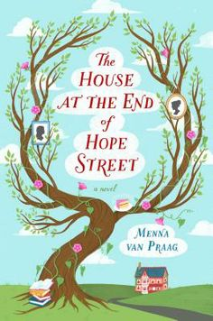 Musings of a Bookish Kitty: Bookish Thoughts: The House at the End of Hope Street by Menna van Praag