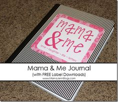 """What exactly is a """"Mama & Me"""" journal? Well, it is basically a journal for my daughter and I to share. We write letters back and forth to each other…kind of like being pen pals (without the envelopes & stamps). My hope is that these seemingly s"""