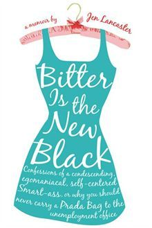 Bitter is the New Black by Jen Lancaster.  Probably one of the funniest chic lit reads I've ever come across.  Her blog is great too!