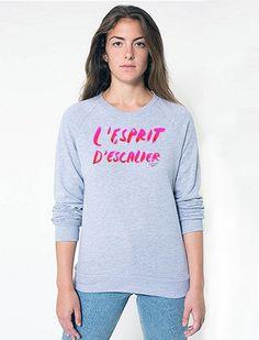 "L'Esprit D'Escalier ""the predicament of thinking of the perfect retort too late"": American Apparel Sweatshirt"