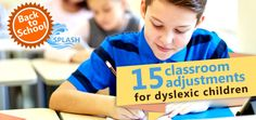 15 dyslexia-friendly classroom adjustments to discuss with your child's new…