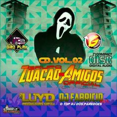 CD ZUAÇÃO DE AMIGOS VOL.02 BY DJ LUYD PRODUCT.