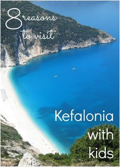 My top 8 reasons to visit Kefalonia with kids - why this Greek island is such a great place for a family-friendly holiday, from the beaches to the villas to the underground lake at Melissani