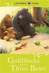 Ladybird Tales. Goldilocks and the Three Bears 27/01/2015