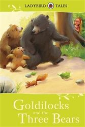 Ladybird Tales. Goldilocks and the Three Bears 27/01/2015
