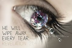 Revelation 21:4   https://www.facebook.com/photo.php?fbid=630571170354484