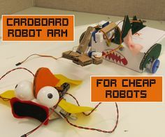 Make a cheap robot arm to compliment the series of cheap robots.