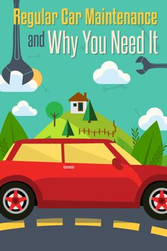 Regular Car Maintenance And Why You Need It - My Garage Story