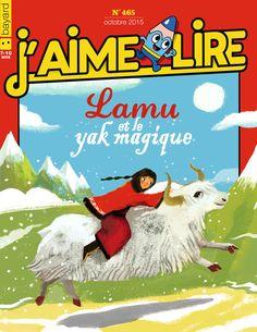 Au sommaire de J'aime lire en octobre 2015 :  Le roman : « Lamu et le yak magique ».  BD : Ariol passe un après-midi chez sa mamie, Anatole Latuile se fait un nouveau copain et La Cantoche on mange liquide.  Les jeux : L'attaque des poux.  Un J'aime lire qui démange !