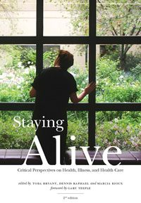 Staying Alive: Critical Perspectives on Health Illness and Health Care PDF Free Online Social Class, Social Policy, Do You Really, I Care, Staying Alive, Audio Books, Insight, Health Care