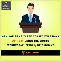 This one's tricky.  www.fastudent.com ‪#‎Days‬ ‪#‎Answer‬ #days #answer #quiz #CanYou #Fun #Students #Fastudent