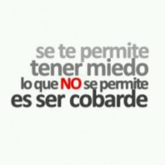 No seas cobarde