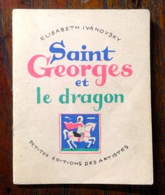 """IVANOVSKY (Elisabeth) Collection """"Pomme d'Api""""  17) Saint Georges et le dragon (1945-50) Elisabeth Ivanovsky, Paris"""