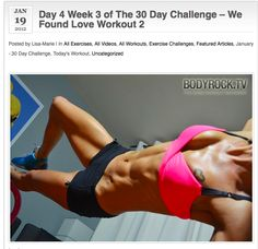Day 4 Week 3 of The 30 Day Challenge – We Found Love Workout 2  Original January 30 day challenge