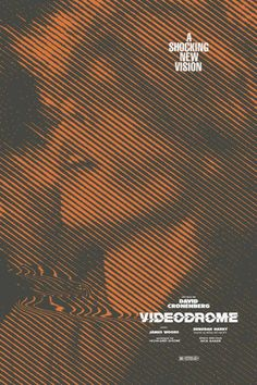 Videodrome • David Cronenberg