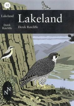 Collins New Naturalist (92) Lakeland: The wildlife of Cumbria by Derek…