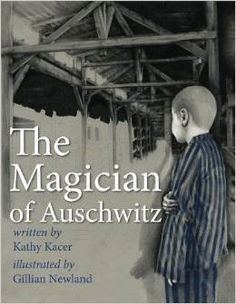 Kathy Kacer's The Magician of Auschwitz, published by Second Story Press (2014), tells the true story of a lonely boy named Werner Reich and a mysterious magician named Herr Levin (a.k.a. Nivelli t...