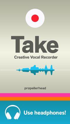 Take - Creative Vocal Recorder