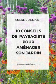 10 conseils de paysagiste pour aménager son jardin #aménagement jardin