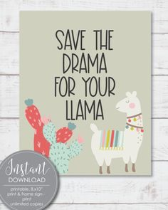 """Printable Save The Drama For Your Llama"""", Wall Art – Amy Cordray Free Baby Shower Printables, Baby Shower Activities, Baby Shower Games, Shower Tips, Shower Ideas, Framed Wall Art, Wall Art Prints, Boho Baby Shower, Baby Nursery Decor"""