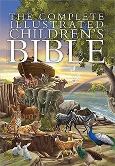 The Complete Illustrated Children's Bible (The Complete I...