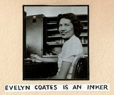 """""""Evelyn Coates is an inker"""": In 1998, we acquired a scrapbook compiled by Ingeborg Willy during her first year working as an inker at Disney..."""