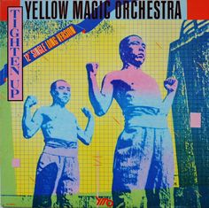 Yellow Magic Orchestra, Tighten Up