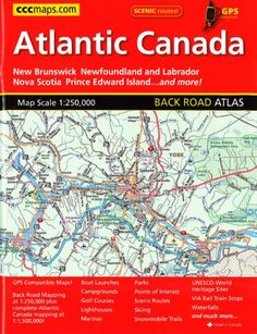 Buy map: Atlantic Canada, Back Road Atlas by Canadian Cartographics – YellowMaps Map Store