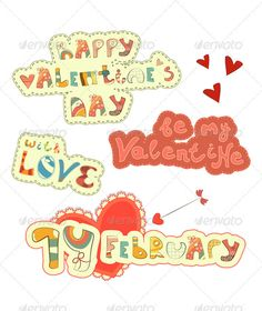 Set of Hand Lettering for St. Valentines Day Vector illustration. EPS10 . File has transparency. Text is not editable.