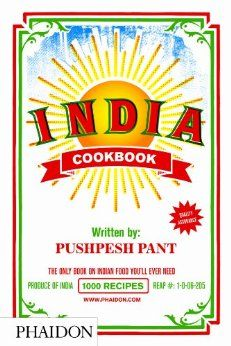 A Cookbook Every Day Blog: India: The Cookbook by Pushpesh Pant