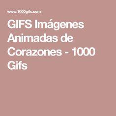 GIFS Imágenes Animadas de Corazones - 1000 Gifs