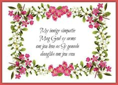 Verjaardag Kaart Vir My Seun - Yahoo Image Search Results Words Of Sympathy, Condolence Messages, Sympathy Quotes, Condolences, Identifying Succulents, Happy Quotes, Life Quotes, Afrikaanse Quotes, Deepest Sympathy