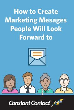 How to Create Marketing Messages People Will Look Forward To http://blogs.constantcontact.com/product-blogs/email-marketing/create-marketing-messages/?CC=SM_PIN