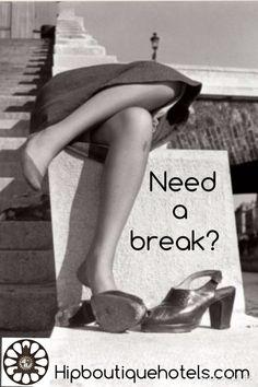 Need a break? www.hipboutiquehotels.com