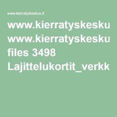 www.kierratyskeskus.fi files 3498 Lajittelukortit_verkko2014.pdf Filing, Math Equations, Pdf