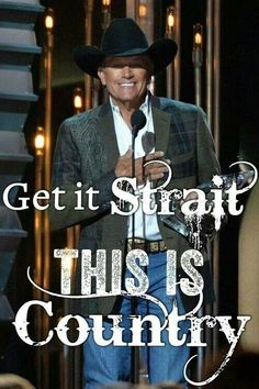 Get it Strait, THIS IS Country!