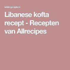 Libanese kofta recept - Recepten van Allrecipes