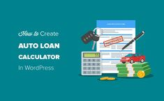 How to Create an Auto Loan / Car Payment Calculator in WordPress - My Amortization Calculator - Tips of applying your first VA loan. - How to Create an Auto Loan / Car Payment Calculator in WordPress Mortgage Amortization, Car Payment Calculator, Mortgage Calculator, Refinance Mortgage, Mortgage Tips, Success Message, Car Purchase, Email Marketing Services