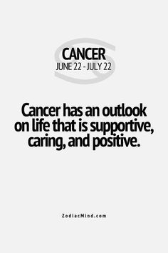 Cancer..I try to always maintain this outlook..not always easy