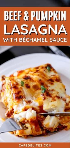 Beef and Pumpkin Lasagna with Béchamel Sauce is extra special. Pumpkin slices throughout the layers give this lasagna an extra sweet and creamy pumpkin flavour. It's the perfect fall comfort meal! With an easy-to-make Béchamel sauce, this lasagna will meet all of your expectations and exceeded them!