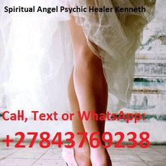 Ranked Spiritualist Angel Psychic Channel Guide Elder and Spell Caster Healer Kenneth® Call / WhatsApp: Johannesburg What Is Spirituality, Spiritual Healer, Are Psychics Real, Break Up Spells, Bring Back Lost Lover, Online Psychic, Love Spell Caster, Challenge, Money Spells