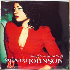 Syleena Johnson Tonight I'm Gonna Let Go vinyl record Jiv... https://www.amazon.com/dp/B00Q51AAYE/ref=cm_sw_r_pi_dp_x_toI5xb7EBYH1Z