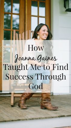 Joanna Gaines has inspired millions of families to discover their decorating style and themselves. Here's what Joanna taught me about success through God and blogging .