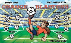 Orange Blasters B53859  digitally printed vinyl soccer sports team banner. Made in the USA and shipped fast by BannersUSA.  You can easily create a similar banner using our Live Designer where you can manipulate ALL of the elements of ANY template.  You can change colors, add/change/remove text and graphics and resize the elements of your design, making it completely your own creation.