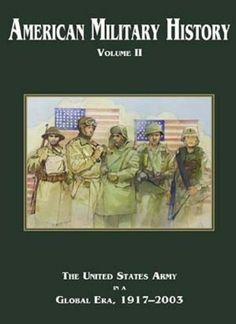 American Military History, Volume II