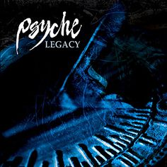 Legacy (Special Edition) – Psyche – Listen and discover music at Last.fm