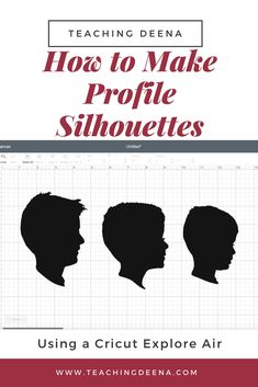 How to make profile silhouettes using a Cricut Explore Air