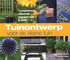 67 beste afbeeldingen van wonen tuinieren balcony for Tuinontwerp boek