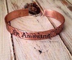 Be Amazing Hand Stamped Copper Cuff Bracelet by FarrarCreations, $26.00