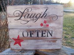 Laugh Often rustic sign